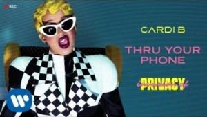 Cardi B - Thru Your Phone